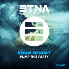 KWAN HENDRY-Pump This Party