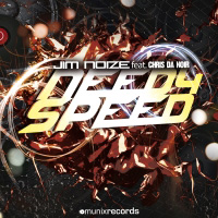 JIM NOIZE FEAT CHRIS DA NOIR-Need 4 Speed