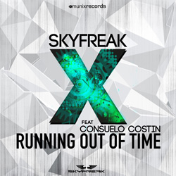 SKYFREAK FEAT CONSUELO COSTIN-Running Out Of Time