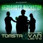 TOMSTA & MARTIN VAN LECTRO-Headshotz Buckstop