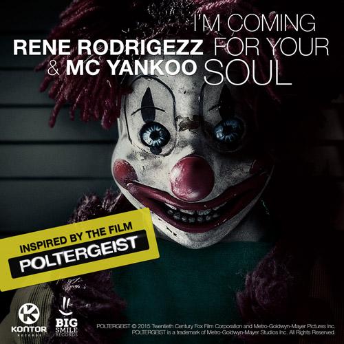 RENE RODRIGEZZ & MC YANKOO-I´m Coming For Your Soul