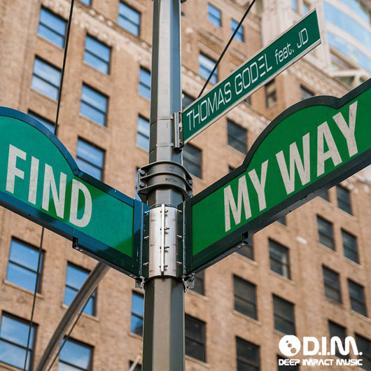 THOMAS GODEL FEAT. JD-Find My Way