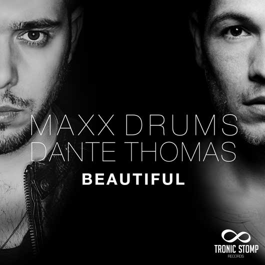 MAXX DRUMS FEAT. DANTE THOMAS-Beautiful