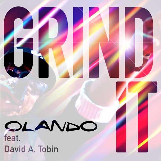 OLANDO-Grind It