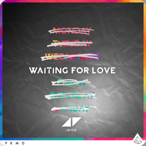 AVICII-Waiting For Love