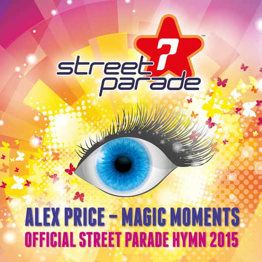 ALEX PRICE-Magic Moments (official Street Parade Hymn 2015)