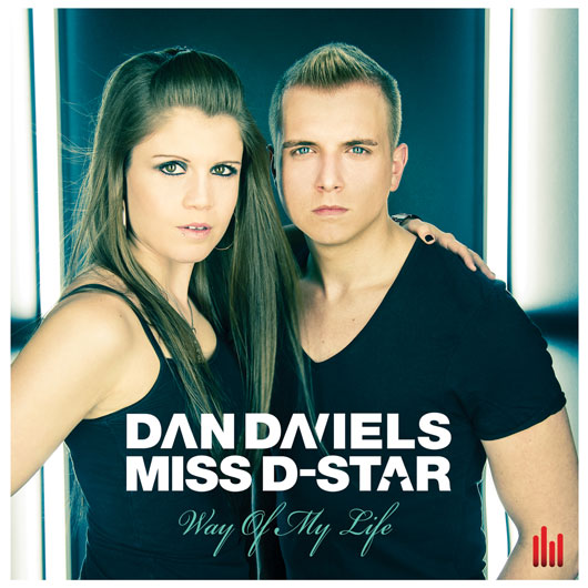 DAN DANIELS & MISS D-STAR-Way Of My Life