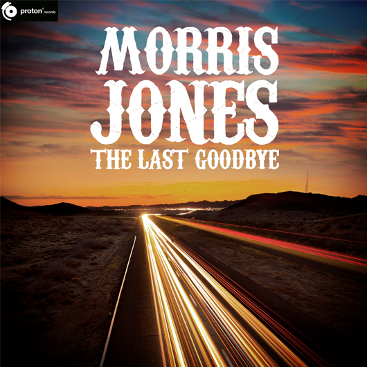MORRIS JONES-The Last Goodbye