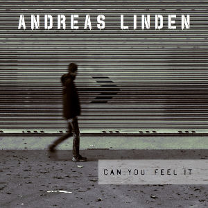ANDREAS LINDEN-Can You Feel It