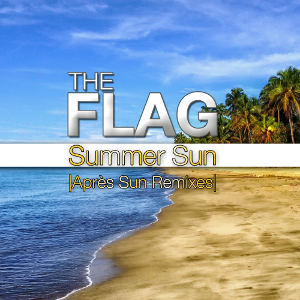 THE FLAG-Summer Sun