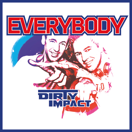 DIRTY IMPACT-Everybody