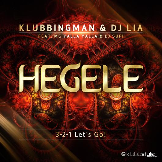 KLUBBINGMAN & DJ LIA-Hegele