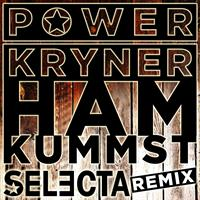 POWERKRYNER FEAT DJ SELECTA-Ham Kummst