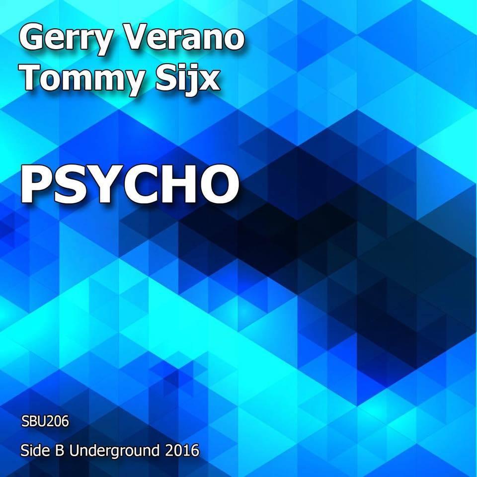 GERRY VERANO & TOMMY SIJX-Psycho