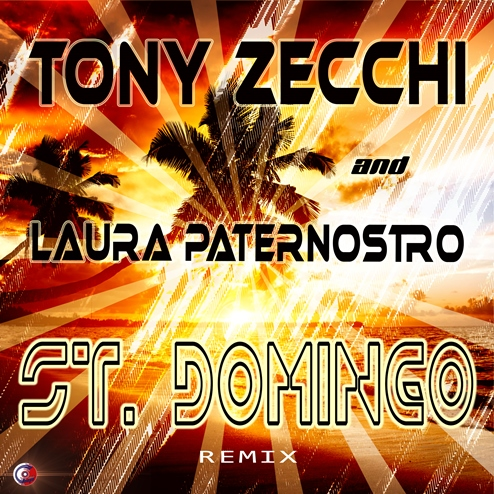 TONY ZECCHI & LAURA PATERNOSTRO-St. Domingo (Remixes)