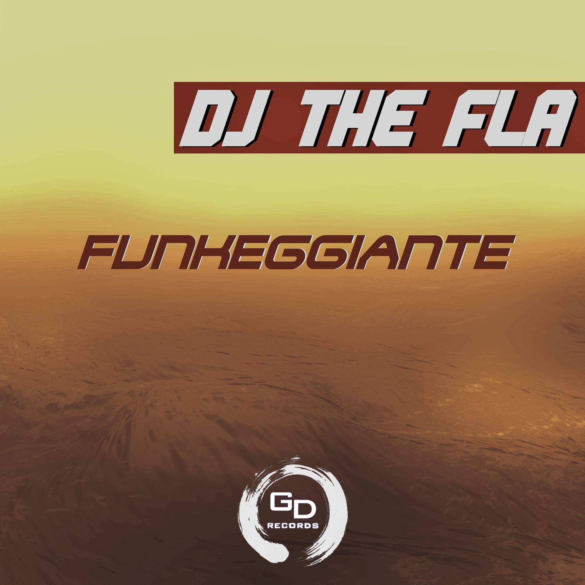 DJ THE FLA-Funkeggiante