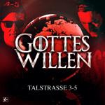 TALSTRASSE 3-5-Gottes Willen