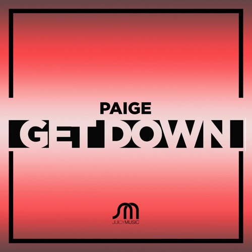 PAIGE-Get Down