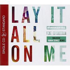 RUDIMENTALN FT. ED SHEERAN-Lay It All On Me