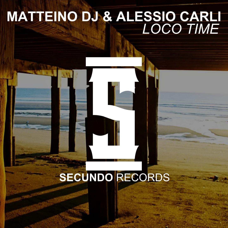 MATTEINO DJ & ALESSIO CARLI-Loco Time