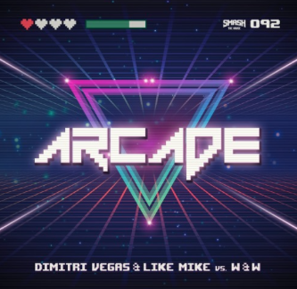 DIMITRI VEGAS & LIKE MIKE  VS. W & W-Arcade