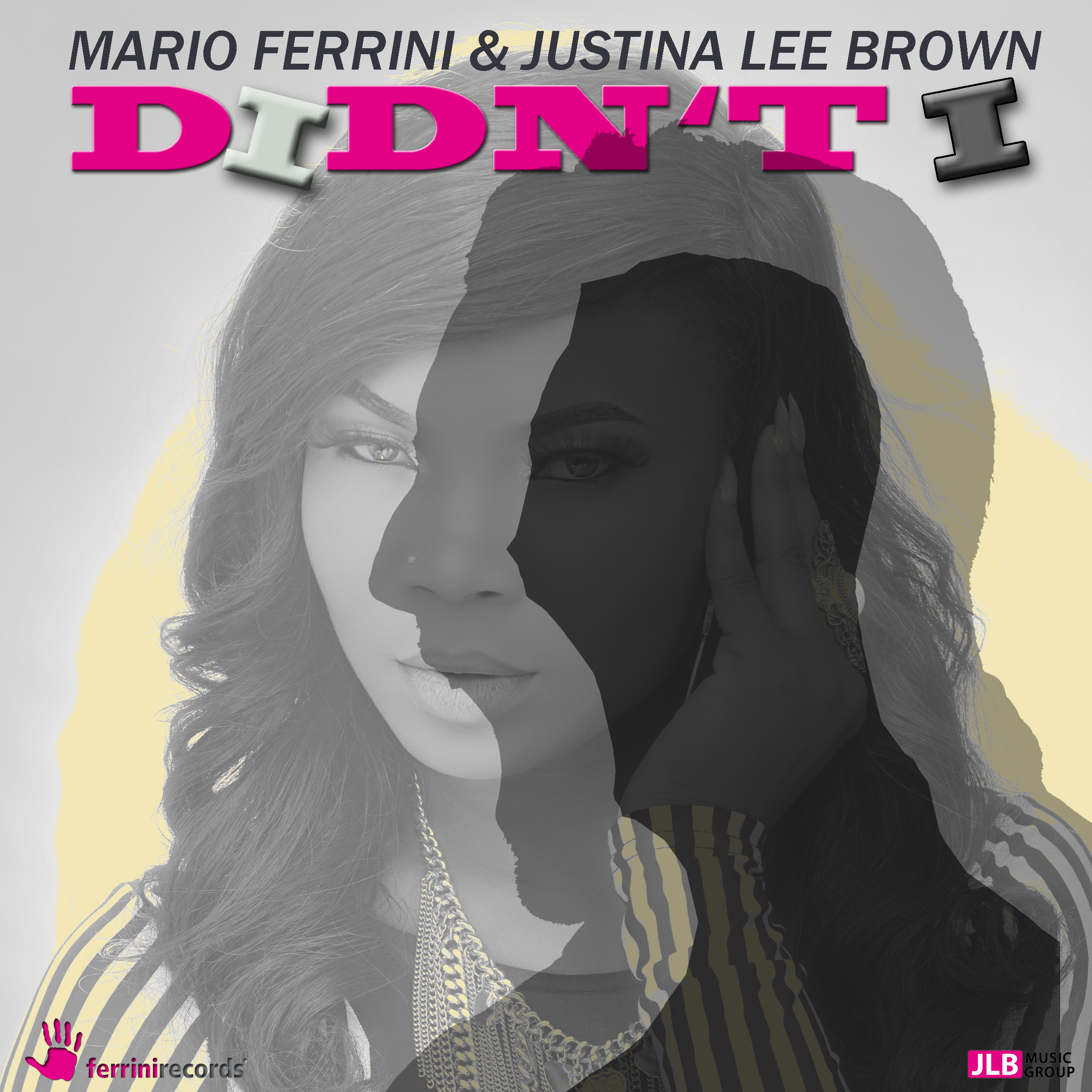 MARIO FERRINI & JUSTINA LEE BROWN-Didn�t I