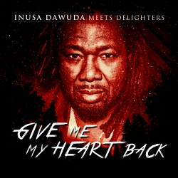 INUSA DAWUDA & DELIGHTERS-Give Me My Heart Back
