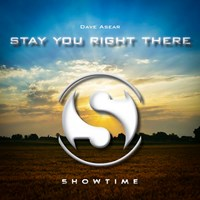 DAVE ASEAR-Stay You Right There