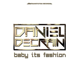 DANIEL DECRAIN-Baby Its Fashion