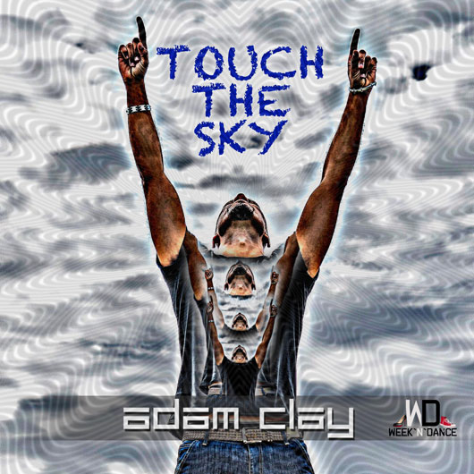 ADAM CLAY-Touch The Sky