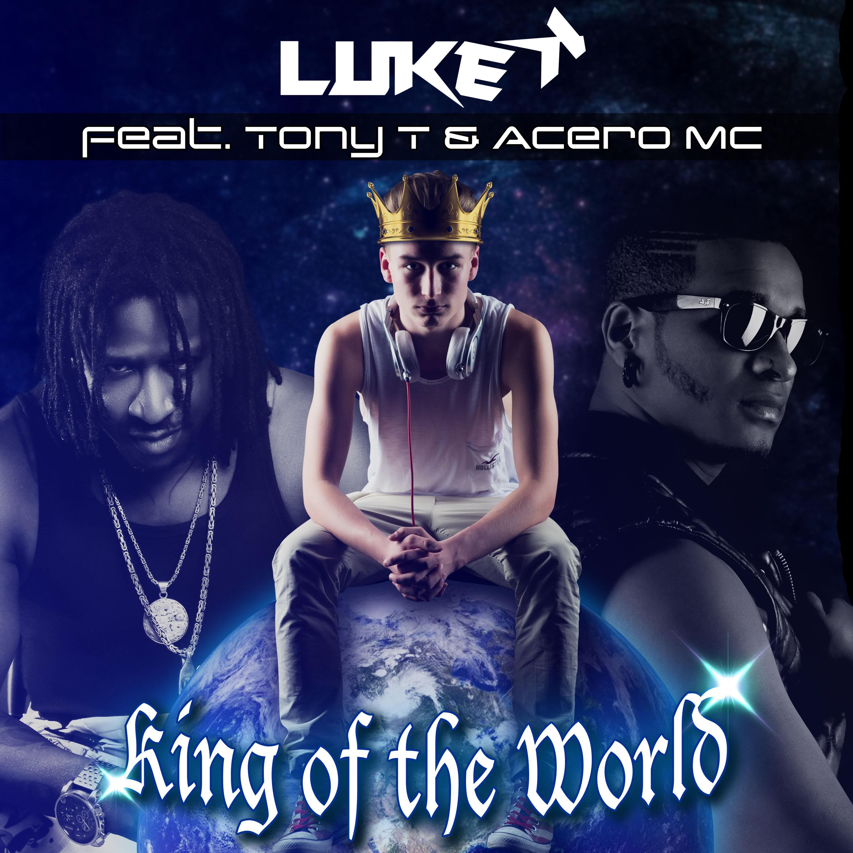 LUKE K-King Of The World