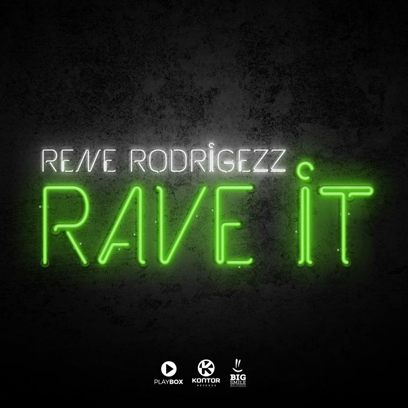 RENE RODRIGEZZ-Rave It