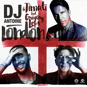 DJ ANTOINE & TIMATI FEAT. GRIGORY LEPS-London