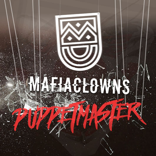 MAFIA CLOWNS-Puppetmaster