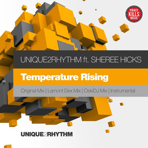 UNIQUE2RHYTHM-Temperature Rising - Lamont Dex Remix