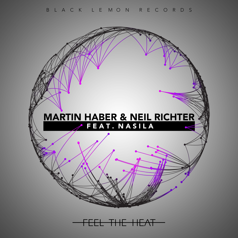 MARTIN HABER & NEIL RICHTER FEAT. NASILA-Feel The Heat
