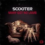 SCOOTER-Mary Got No Lamb