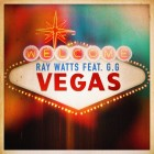 RAY WATTS FEAT. G.G-Vegas
