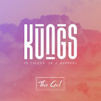 KUNGS VS. COOKIN� ON 3 BURNERS-This Girl
