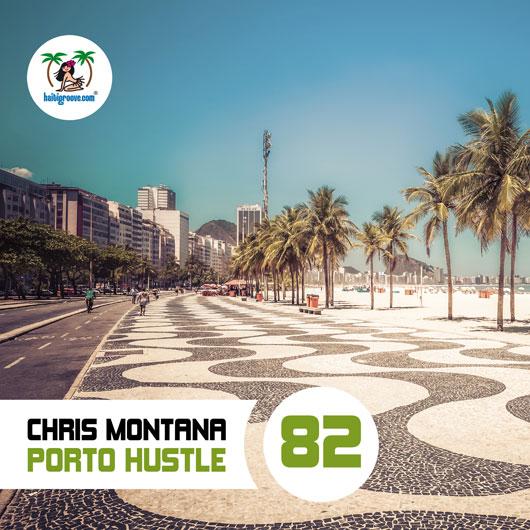 CHRIS MONTANA-Porto Hustle