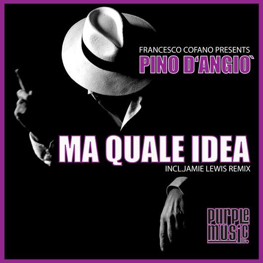 FRANCESCO COFANO PRES.PINO D_ANGIO-Ma Quale Idea