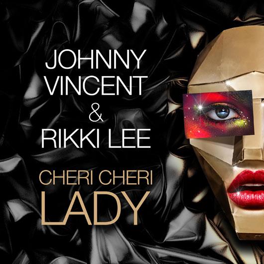 JOHNNY VINCENT & RIKKI LEE-Cheri Cheri Lady