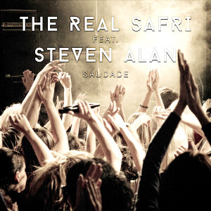 THE REAL SAFRI FEAT. STEVEN ALAN-Saudade