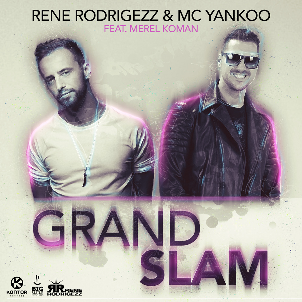 RENE RODRIGEZZ & MC YANKOO FEAT. MEREL KOMAN-Grand Slam