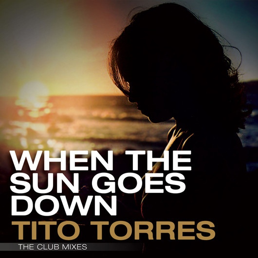 TITO TORRES-When The Sun Goes Down