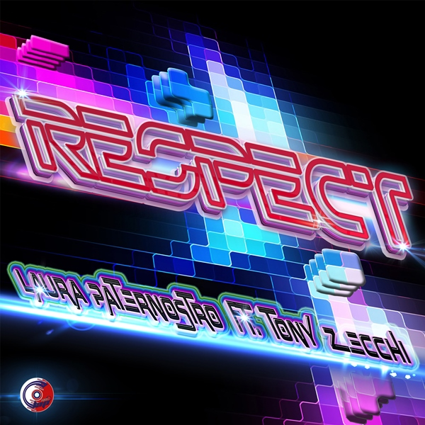 LAURA PATERNOSTRO FT. TONY ZECCHI-Respect