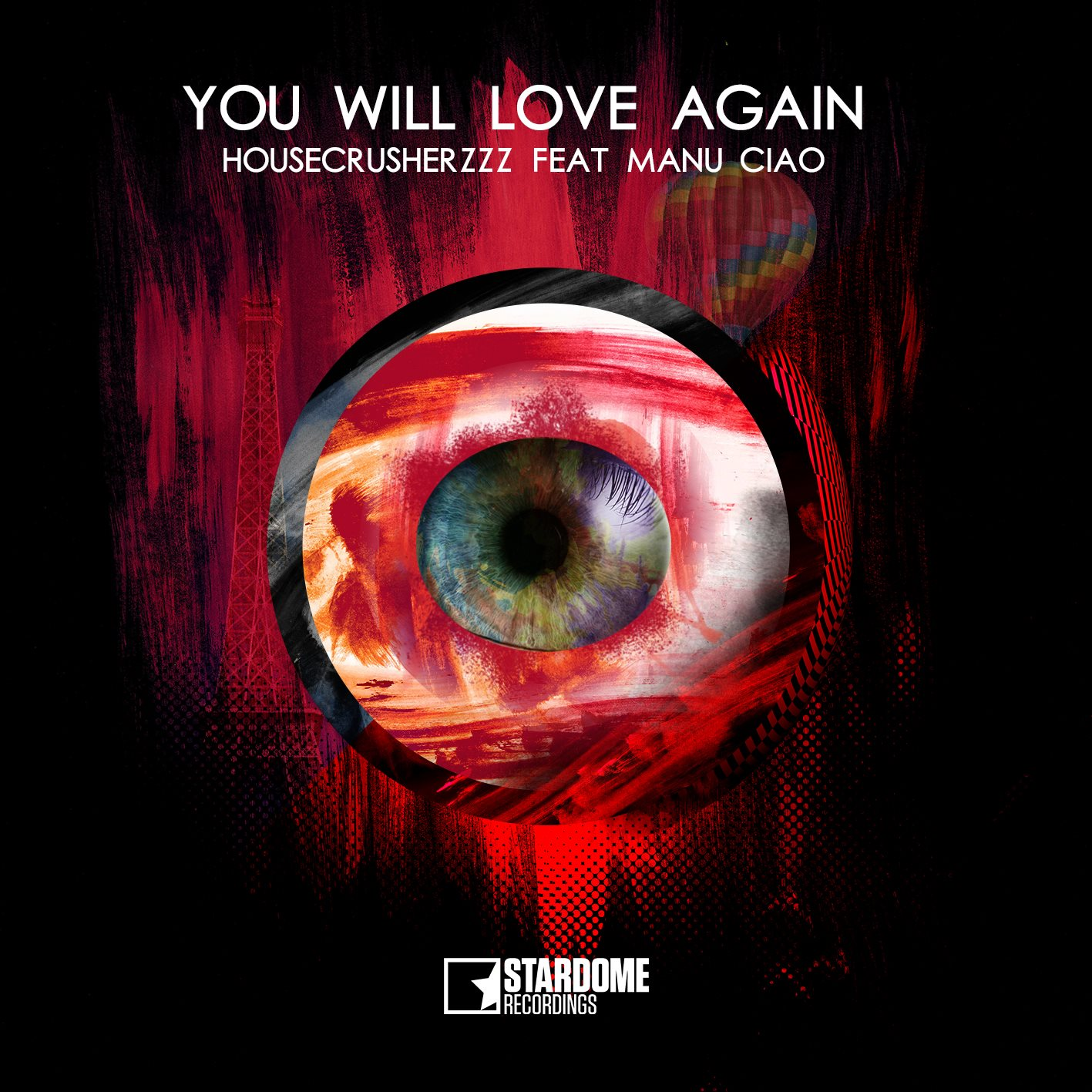 HOUSECRUSHERZZZ FEAT. MANU CIAO-You Will Love Again