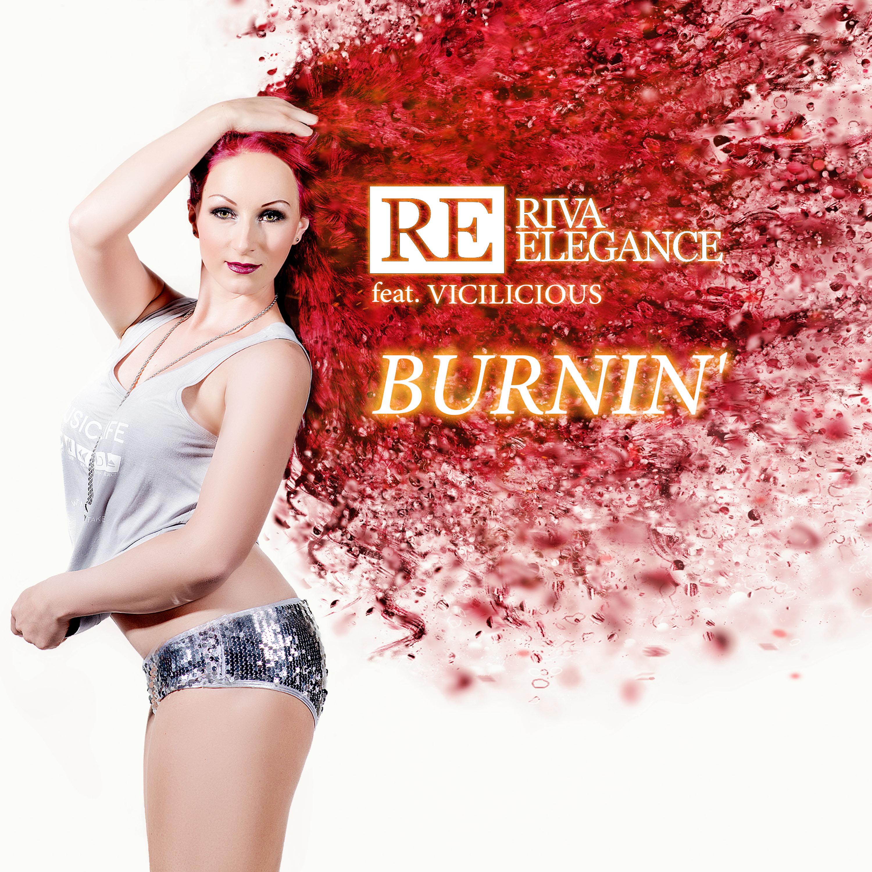 RIVA ELEGANCE FEAT. VICILICIOUS-Burnin�