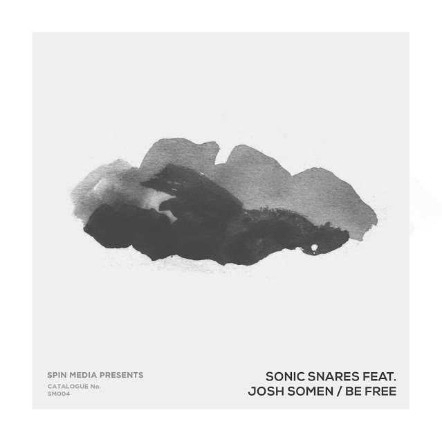 SONIC SNARES FEAT. JOSH SOMEN-Be Free (original Mix)