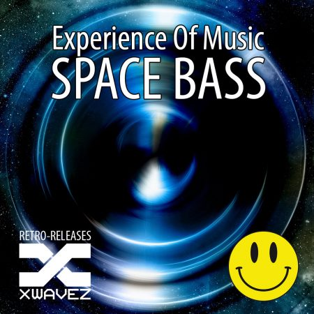 EXPERIENCE OF MUSIC-Space Bass